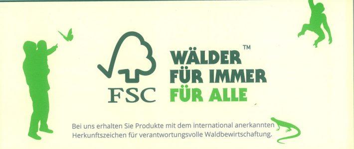 Wir sind FSC® zertifiziert!